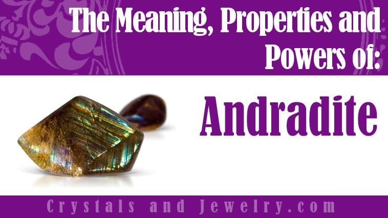 andradite meaning properties powers