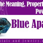 Blue Apatite Meaning Properties Powers