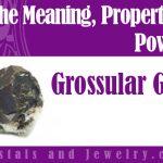 grossular garnet meaning
