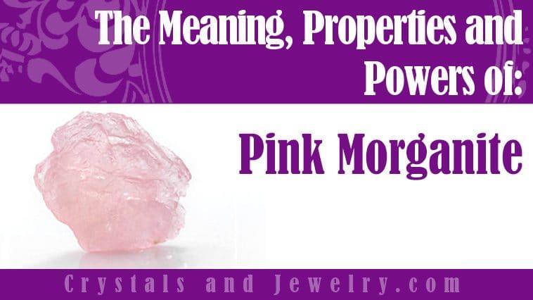 pink morganite meaning