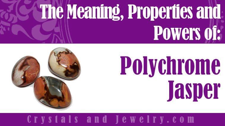 polychrome jasper meaning