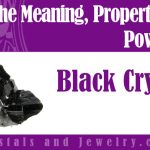 black crystals meaning properties powers