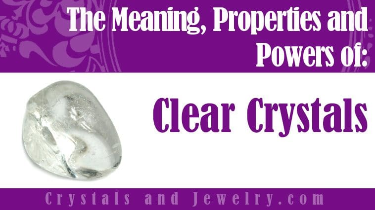 clear crystals meaning