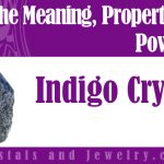 indigo crystals meaning