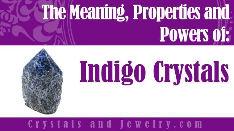 indigo crystals meaning