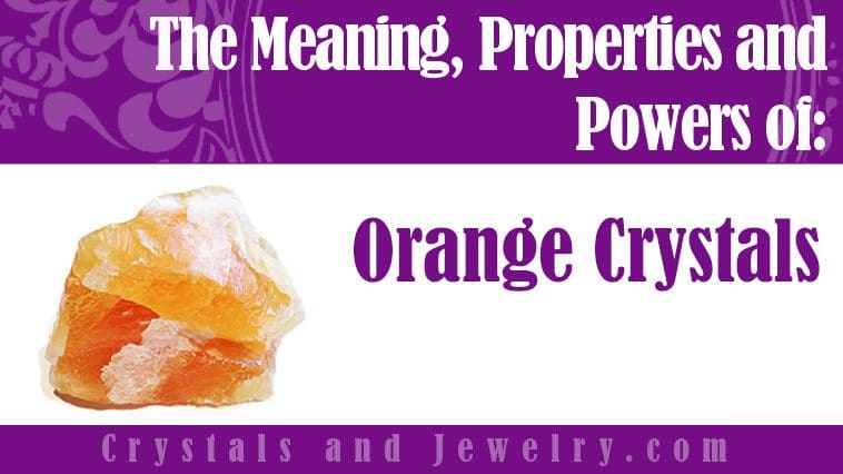 orange crystals meaning