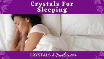 Crystals for Sleeping