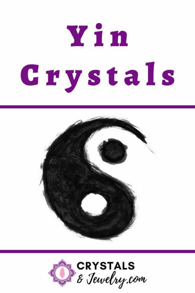 Yin Crystals