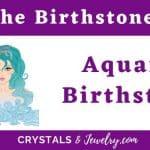 Aquarius Birthstones