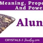 Alunite Meanings Properties Powers