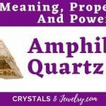 Amphibole Quartz Meaning Properties Powers
