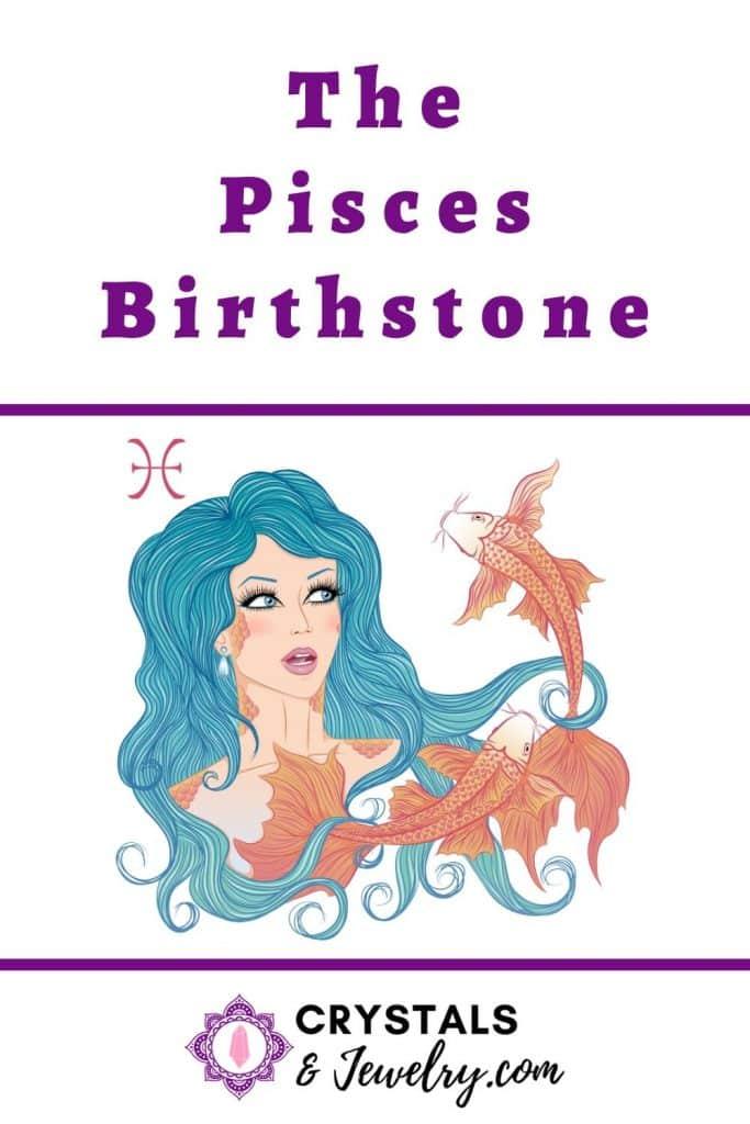 Pisces Birthstone