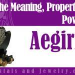 Aegirine meaning properties uses