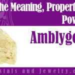 Amblygonite Meaning Properties Powers