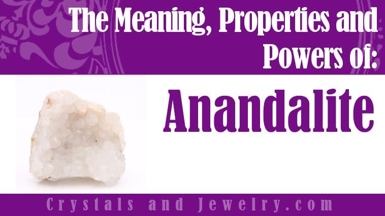 Anandalite Meaning Properties Powers