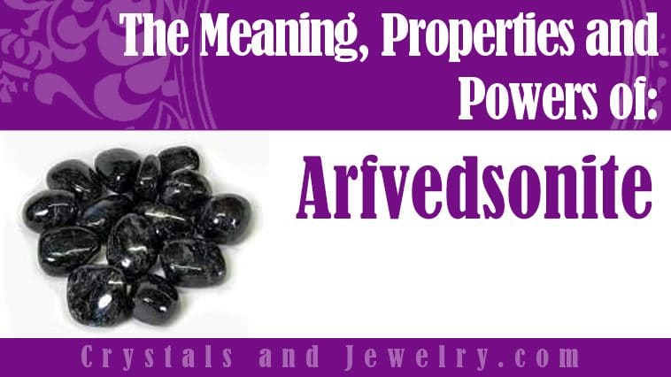 Arfvedsonite meaning properties powers