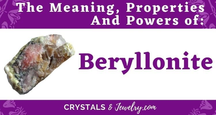 Beryllonite Meaning Properties Powers