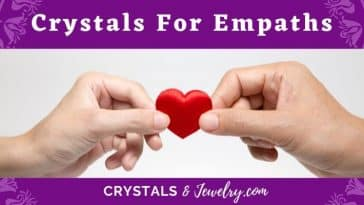 Crystals for empaths